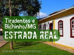 TIRADENTES &BICHINHOS & RESENDE COSTA e SÃO JOÃO DEL REI- 4 DIAS